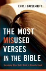 The Most Misused Verses in the Bible